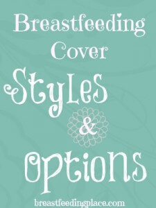 Breastfeeding Cover Styles and Options   BreastfeedingPlace.com #breastfeeding #breastfeedingcover